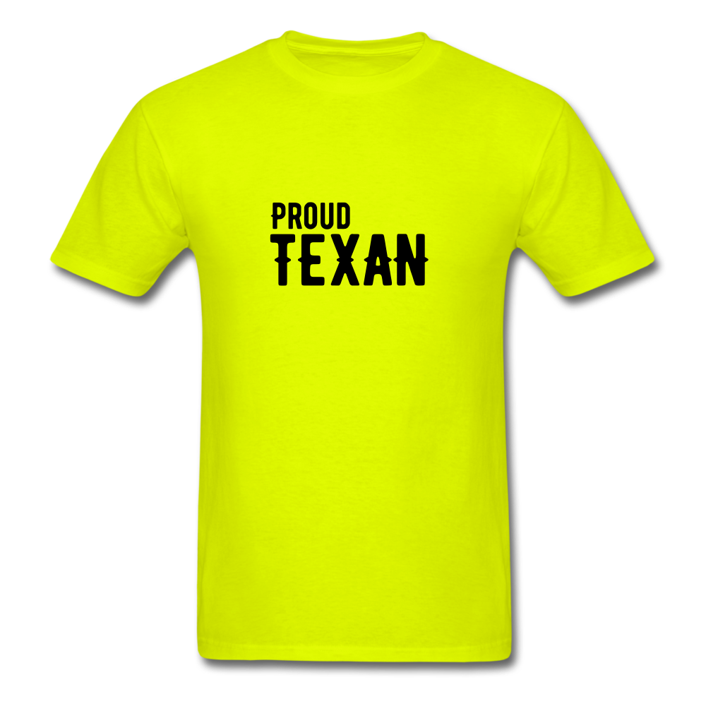 Proud Texan T-Shirt - safety green