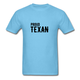 Proud Texan T-Shirt - aquatic blue