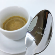 Load image into Gallery viewer, Handstamped Coffee Spoon / Teaspoon | coffee addict | allure style