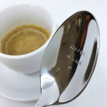 Load image into Gallery viewer, Handstamped Coffee Spoon / Teaspoon | coffee is life | allure style