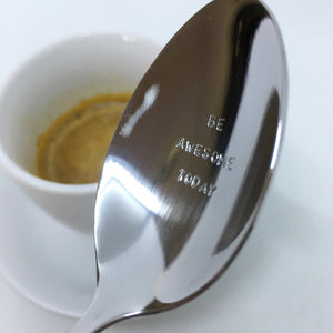Handstamped Coffee Spoon / Teaspoon | be awesome today | allure style