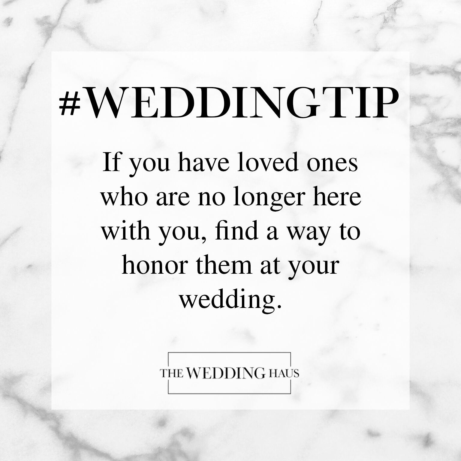 Honor Your Loved Ones Wedding Tip from The Wedding Haus