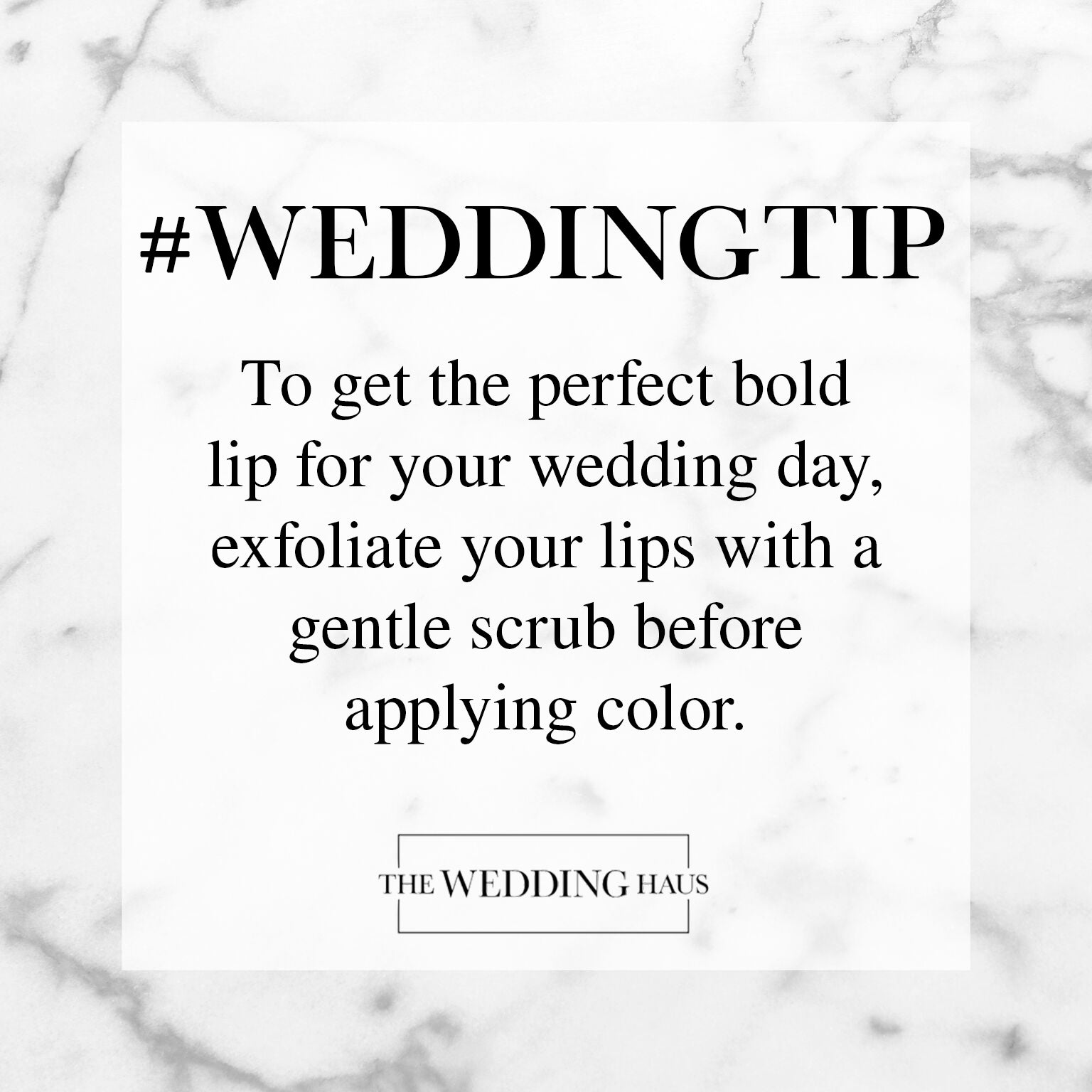 Exfoliate Your Lips Wedding Tip from The Wedding Haus