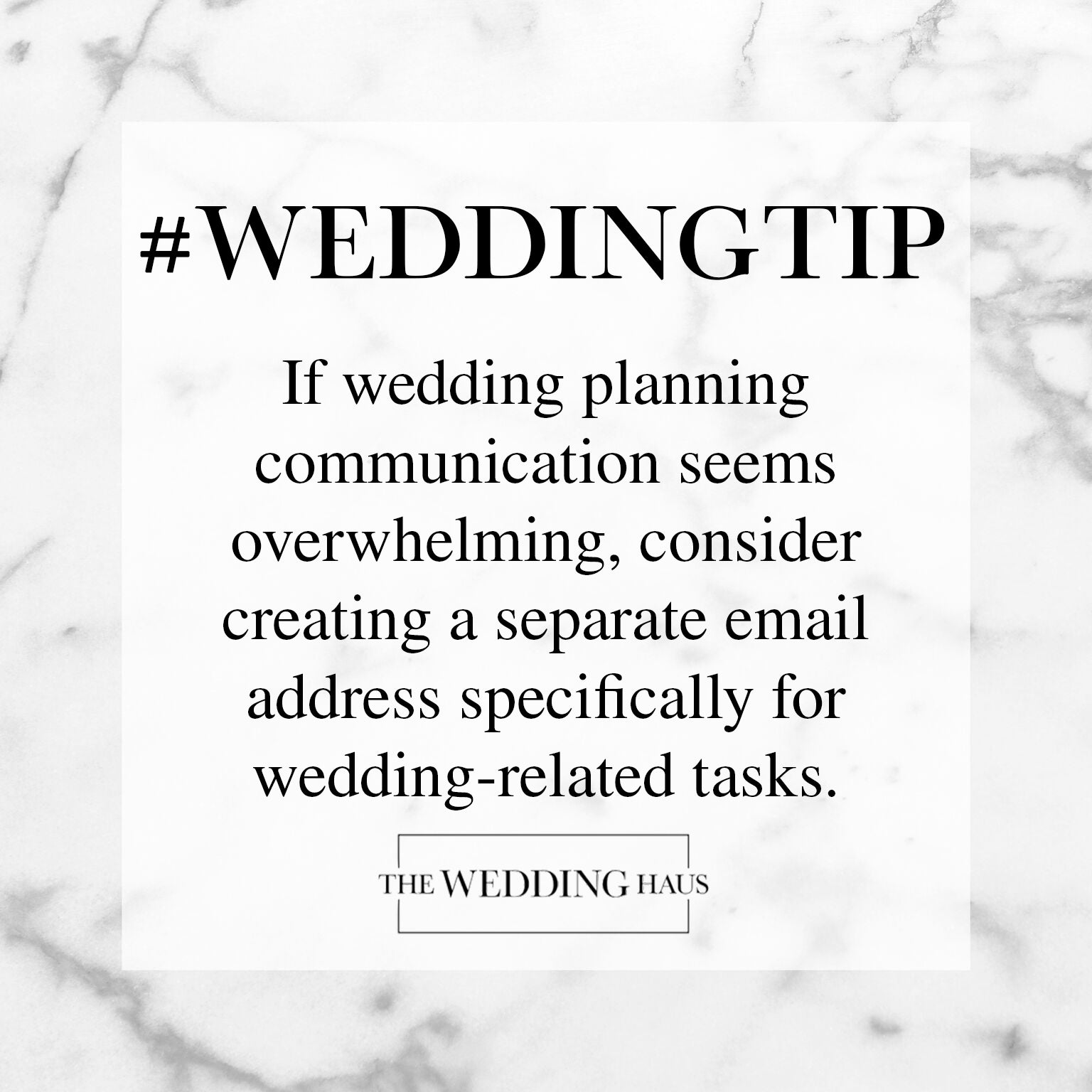 Set Up a Separate Email Address Wedding Tip from The Wedding Haus