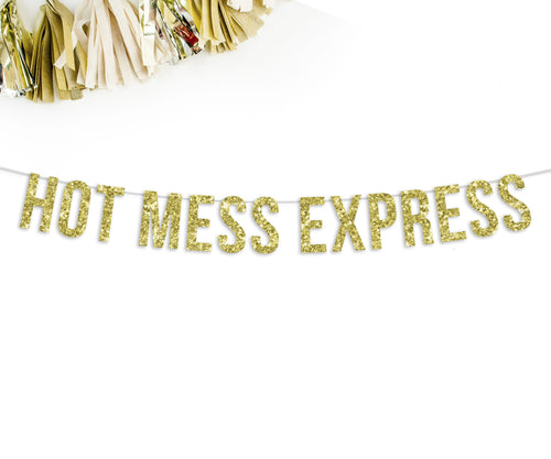 Hot Mess Express Party Banner-The Wedding Haus