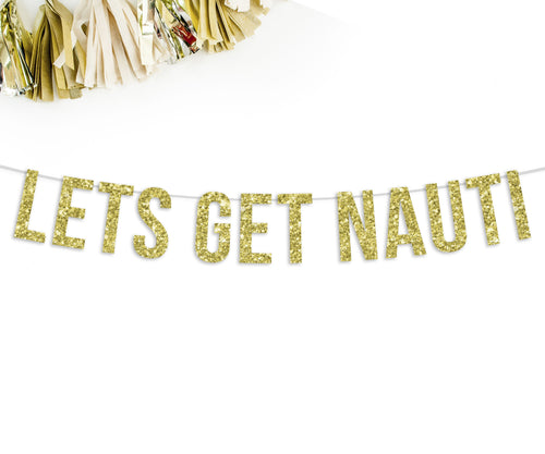 Lets Get Nauti Party Banner-The Wedding Haus