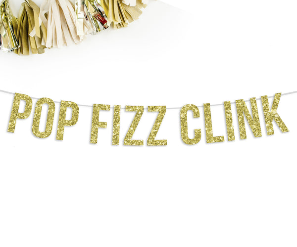 Pop Fizz Clink Party Banner-The Wedding Haus
