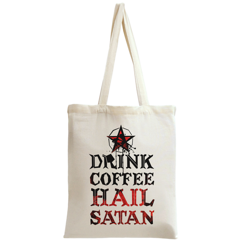 Drink Coffee Hail Satan Tote Bag