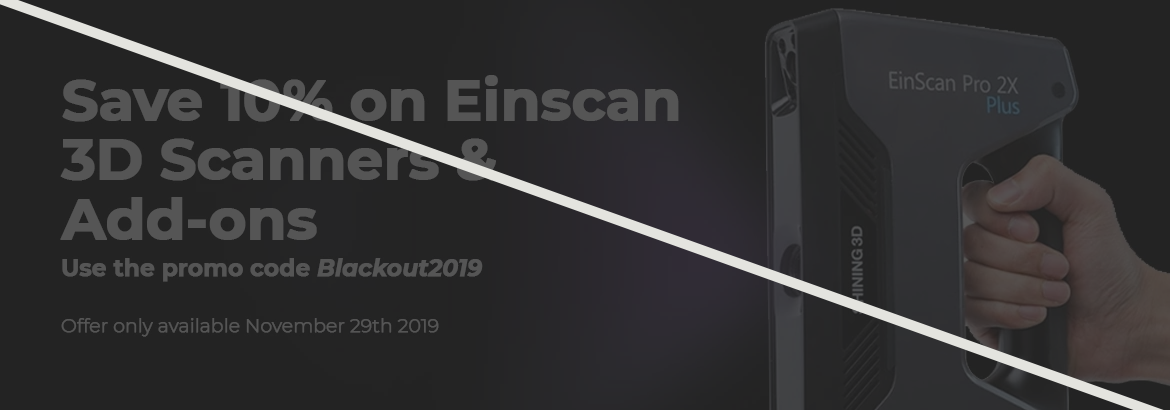 Save 10% on Einscan 3D Scanners and Accessories. Use the coupon code Blackout2019 when you check out. Offer only available on November 29th, 2019