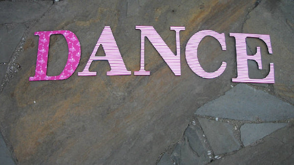 Dance  Decorative Letters Wall Art - Red River Valley Designs