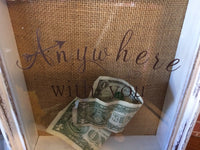 Anywhere With You Shadow Box Bank - Travel Fund