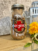 Mom's Emergency Fund Money Jar - Red River Valley Designs