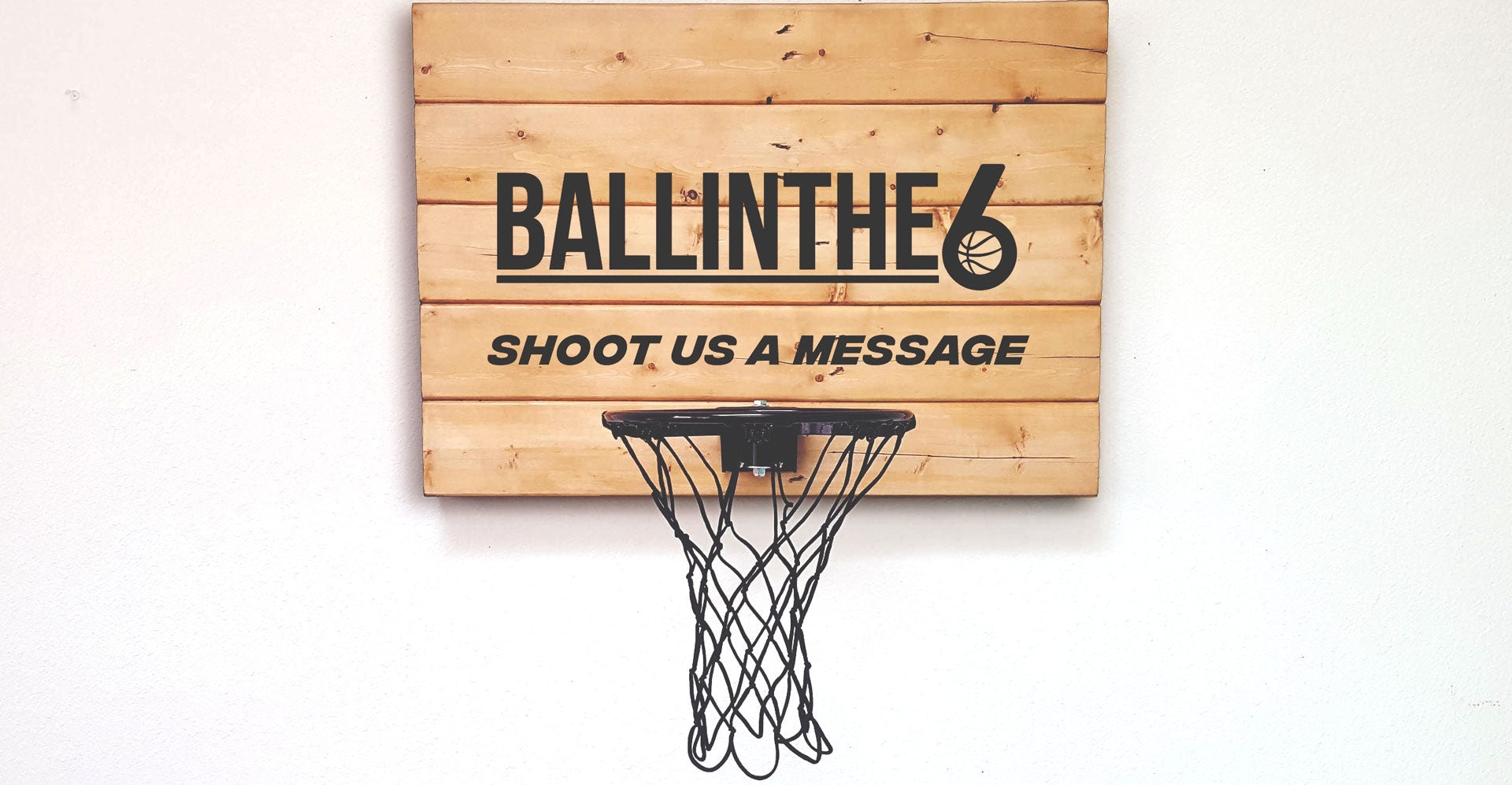 Contact us  BALL IN THE 6