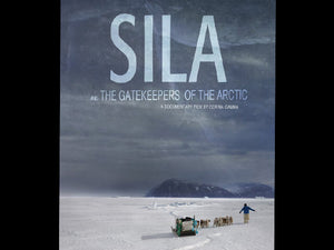 Sila And The Gatekeepers Of The Arctic