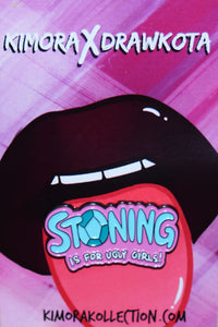 "The ""Stoning is for Ugly Girls"" Pin"