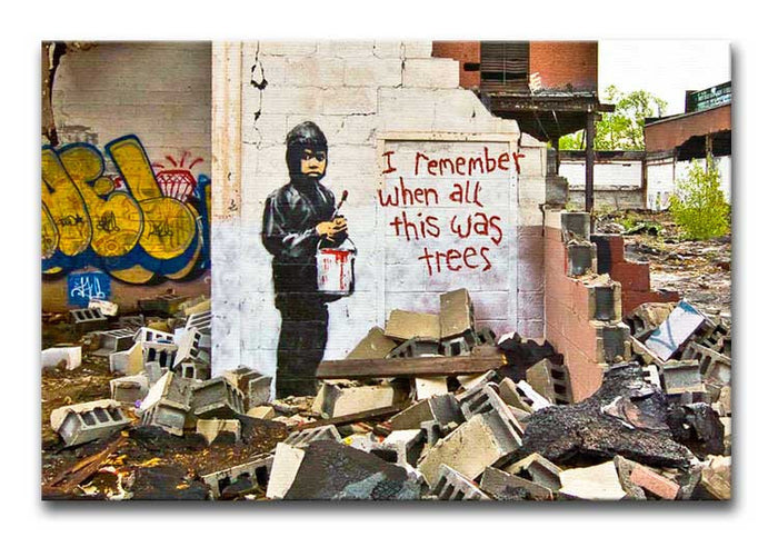 Banksy I Remember When All This Was Trees Canvas Print or Poster