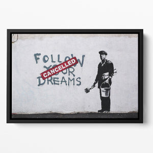 Banksy Follow Your Dreams Floating Framed Canvas