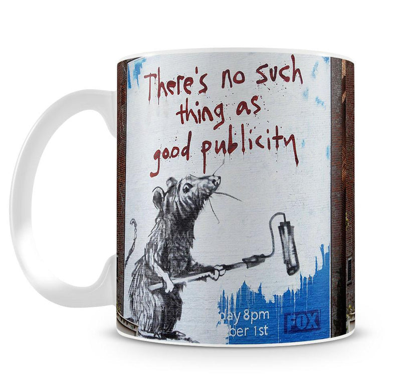 Banksy No Such Thing As Good Publicity Cup - US Canvas Art Rocks