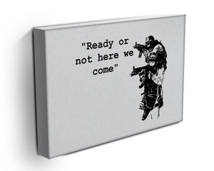 Banksy Ready Or Not Canvas Print or Poster - Canvas Art Rocks - 3