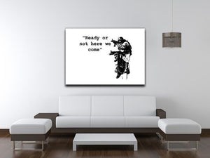 Banksy Ready Or Not Canvas Print or Poster - Canvas Art Rocks - 4