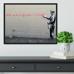 Banksy What We Do In Life Framed Print - Canvas Art Rocks - 2