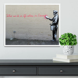 Banksy What We Do In Life Framed Print - Canvas Art Rocks -6
