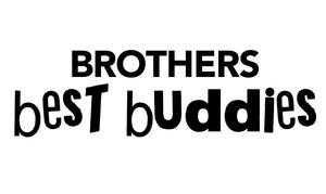 Brothers Best Buddies Wall Decal - Canvas Art Rocks - 2