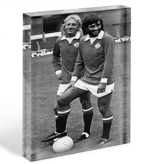 Denis Law and George Best in 1972 Acrylic Block - Canvas Art Rocks - 1