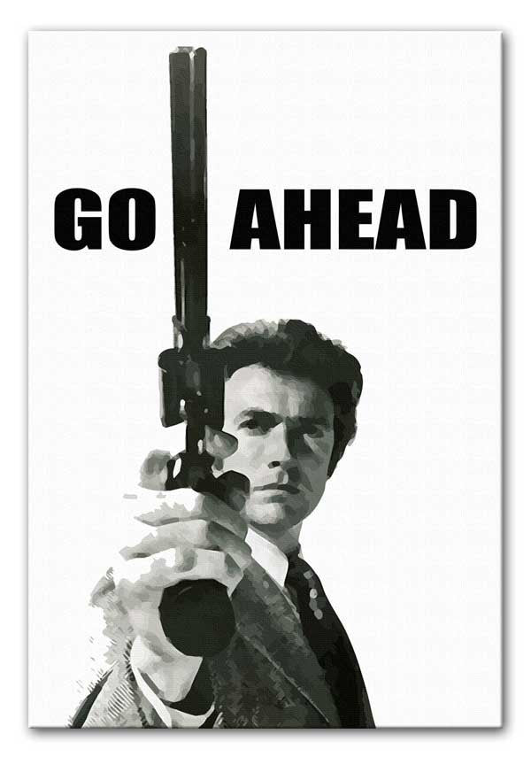 Dirty Harry Go Ahead Canvas Print or Poster
