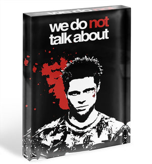 Fight Club We Do Not Acrylic Block - Canvas Art Rocks - 1
