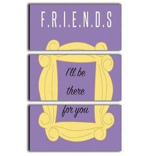 Friends Ill Be There For You Minimal Movie 3 Split Panel Canvas Print - Canvas Art Rocks - 1