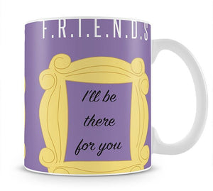 Friends Ill Be There For You Minimal Movie Mug - Canvas Art Rocks - 1