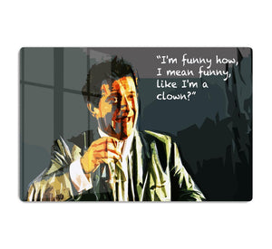 Goodfellas Funny Guy HD Metal Print