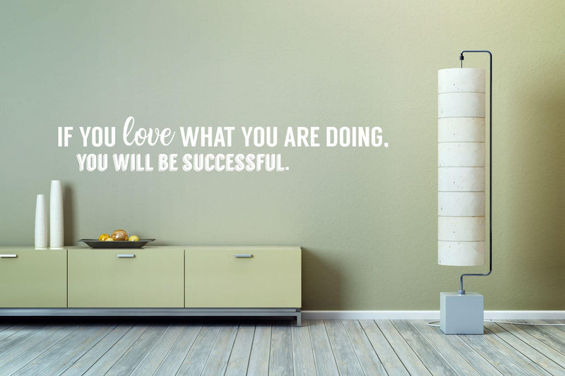 Love What You Do Wall Decal - Canvas Art Rocks - 1