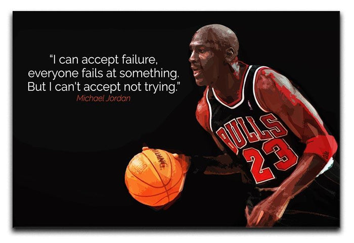 Michael Jordan Accept failure Canvas Print or Poster