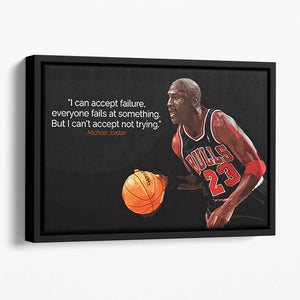 Michael Jordan Accept failure Floating Framed Canvas