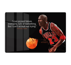 Michael Jordan Accept failure HD Metal Print
