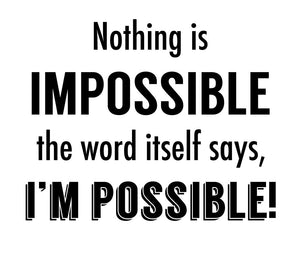 Nothing Is Impossible Wall Decal - Canvas Art Rocks - 2