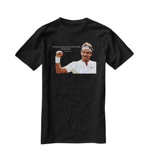 Roger Federer Hard Work T-Shirt - Canvas Art Rocks - 1