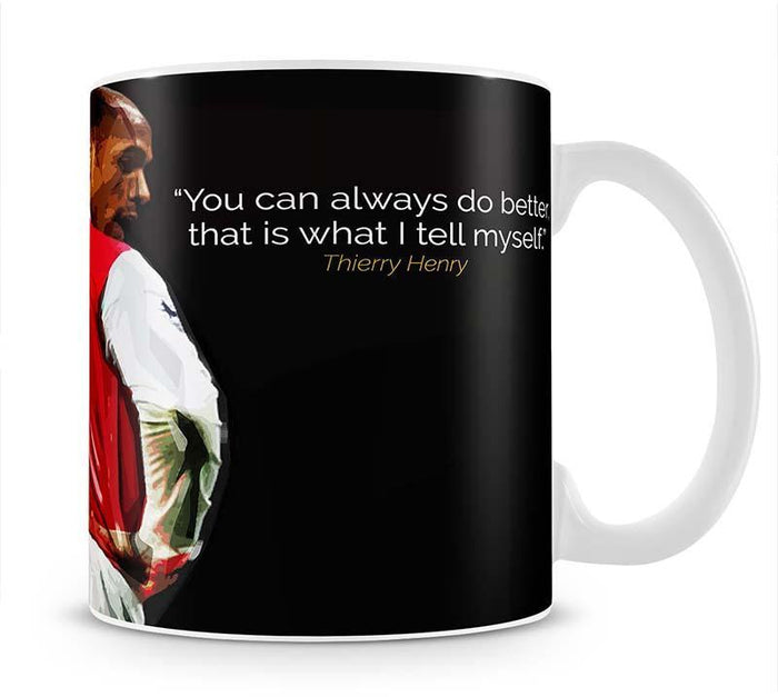 Thierry Henry You Can Alway Do Better Mug