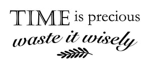 Time Is Precious Wall Decal - Canvas Art Rocks - 2