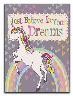 Unicorn believe in your dreams Canvas Print or Poster  - Canvas Art Rocks - 1