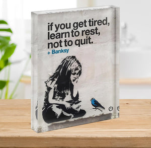 banksy if you get tired Acrylic Block - Canvas Art Rocks - 2