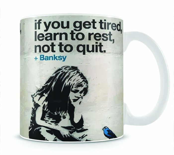 banksy if you get tired Mug