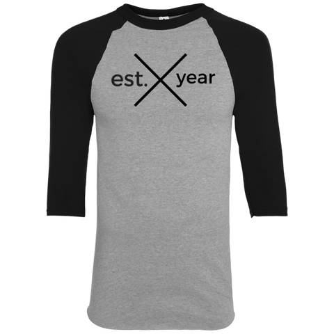Established In YOUR BIRTH YEAR Raglan