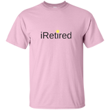 iRetired T-Shirt
