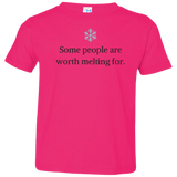 Toddler T-Shirt Worth Melting For (2T-5/6)
