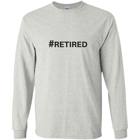 #RETIRED Long Sleeve T-Shirt