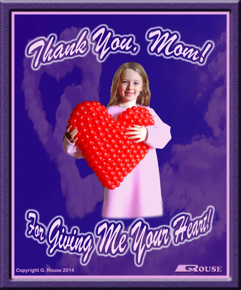 """Thank You Mom For Giving Me Your Heart"" text with young Nielly Bevis holding 18"" RMS™ Puffed Heart"