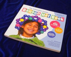 photo of cover of The Inflatable Crown Balloon Hat Book